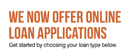 We now offer online loan applications
